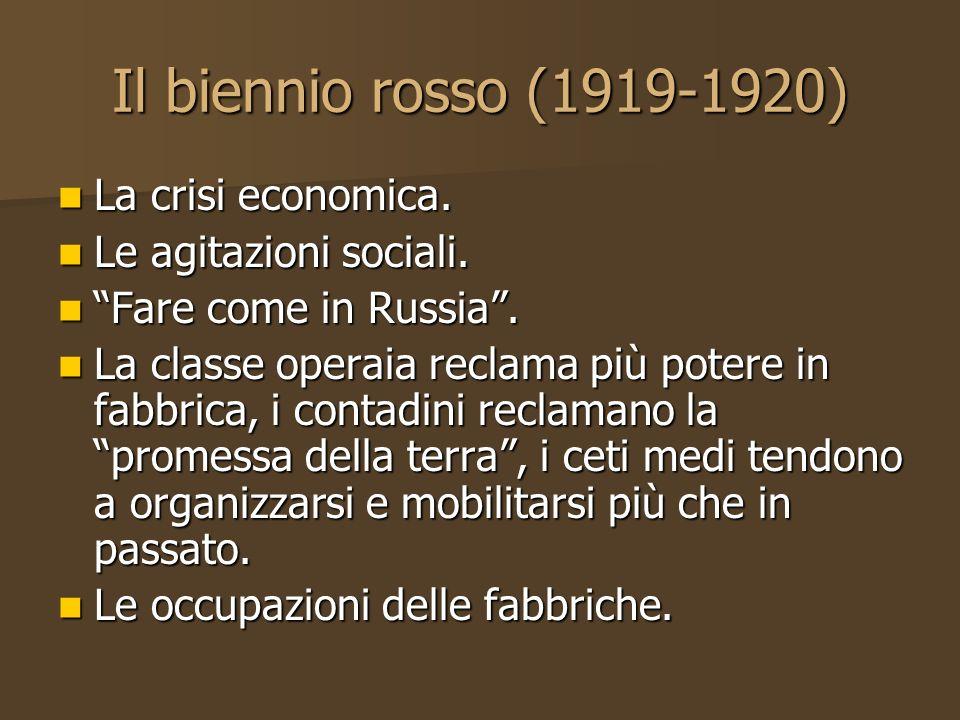 Il biennio rosso (1919-1920) La crisi economica.
