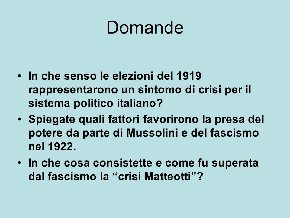 Domande In che senso le elezioni del 1919 rappresentarono un sintomo di crisi per il sistema politico italiano