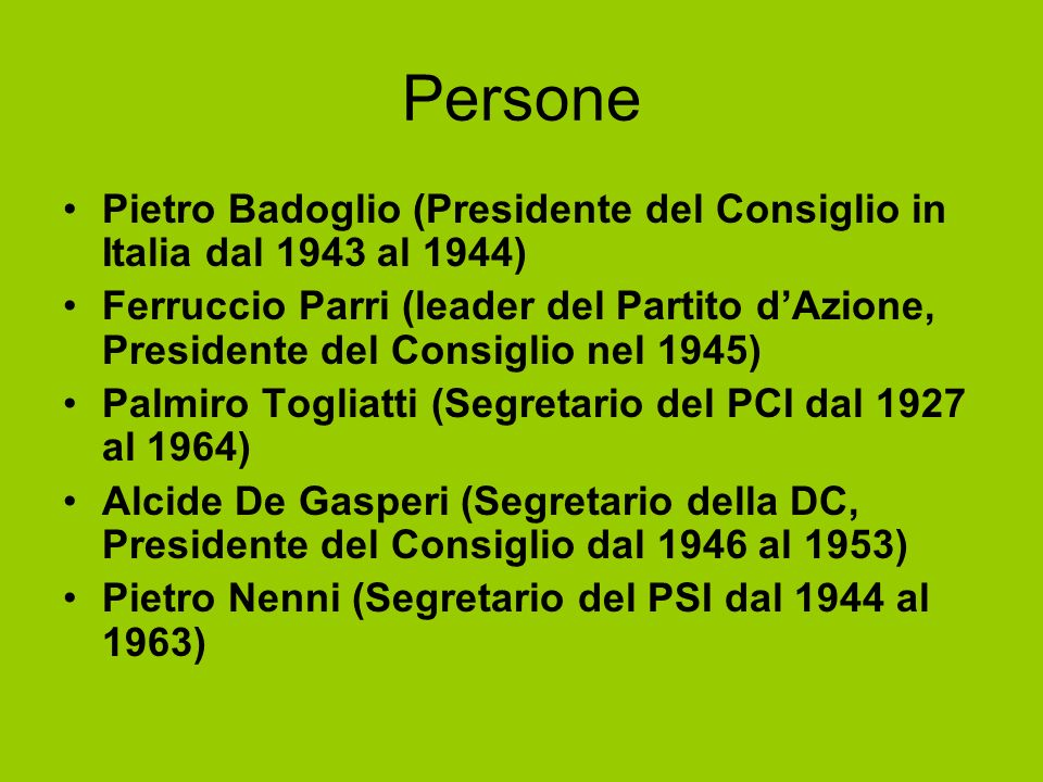 PersonePietro Badoglio (Presidente del Consiglio in Italia dal 1943 al 1944)