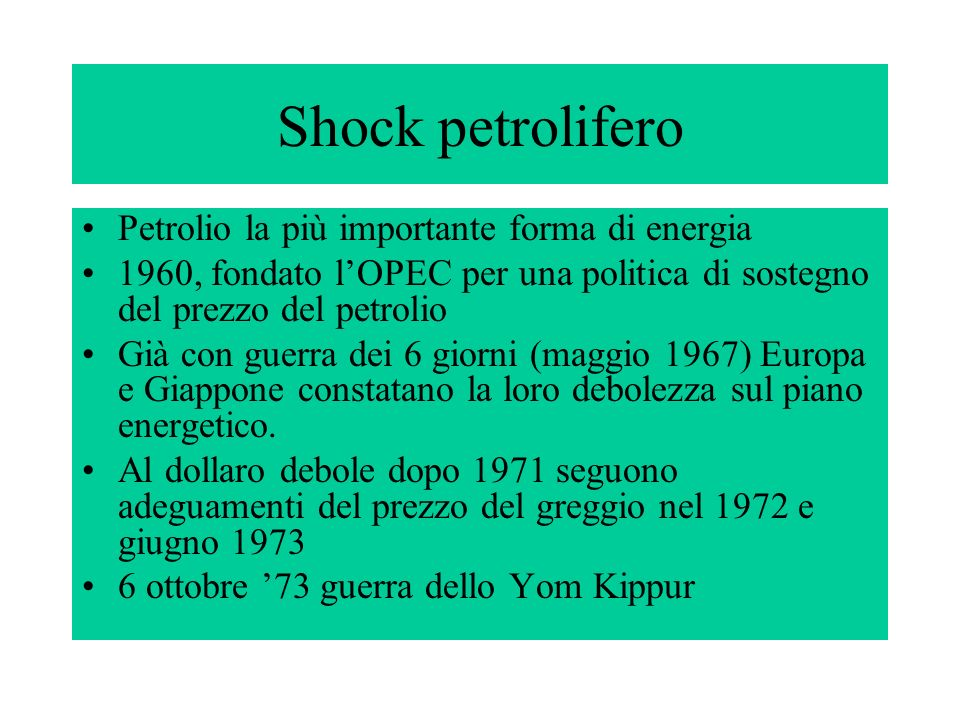 Shock petrolifero Petrolio la più importante forma di energia