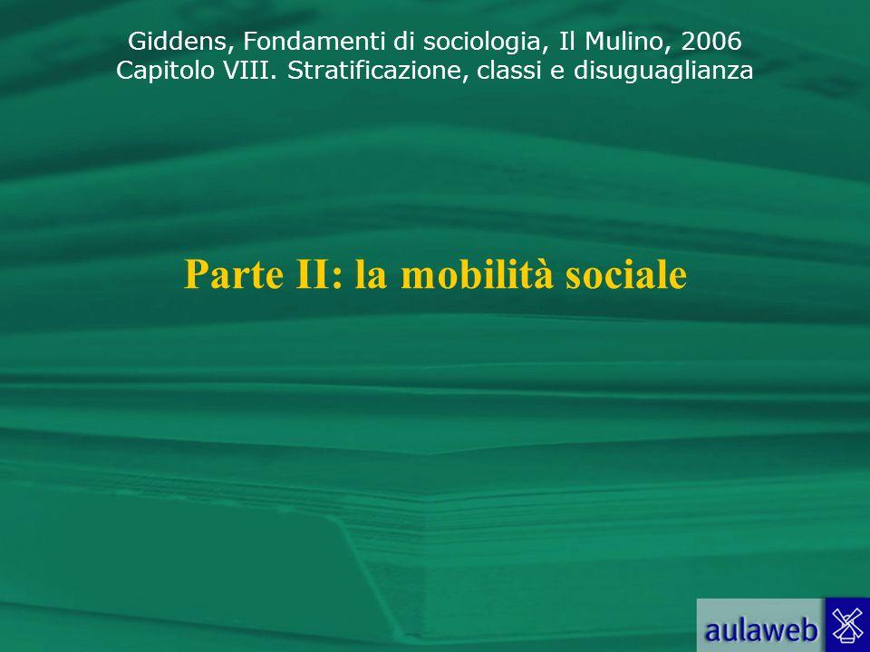 Parte II: la mobilità sociale