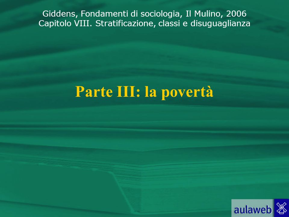 Parte III: la povertà