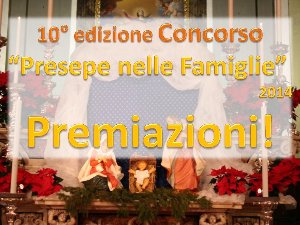 10° edizione Concorso Presepe nelle Famiglie 2014 Premiazioni!