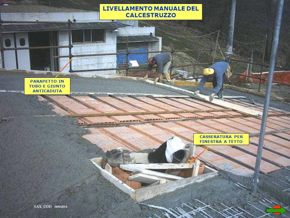 LIVELLAMENTO MANUALE DEL CALCESTRUZZO
