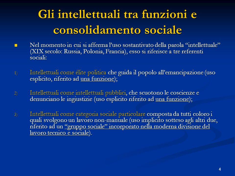 Gli intellettuali tra funzioni e consolidamento sociale