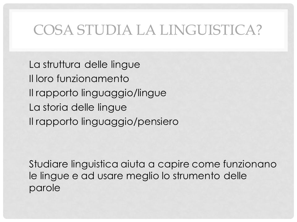 Cosa studia la linguistica