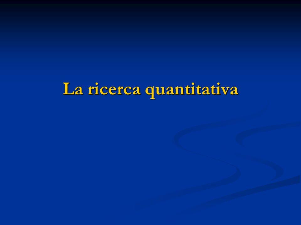 La ricerca quantitativa