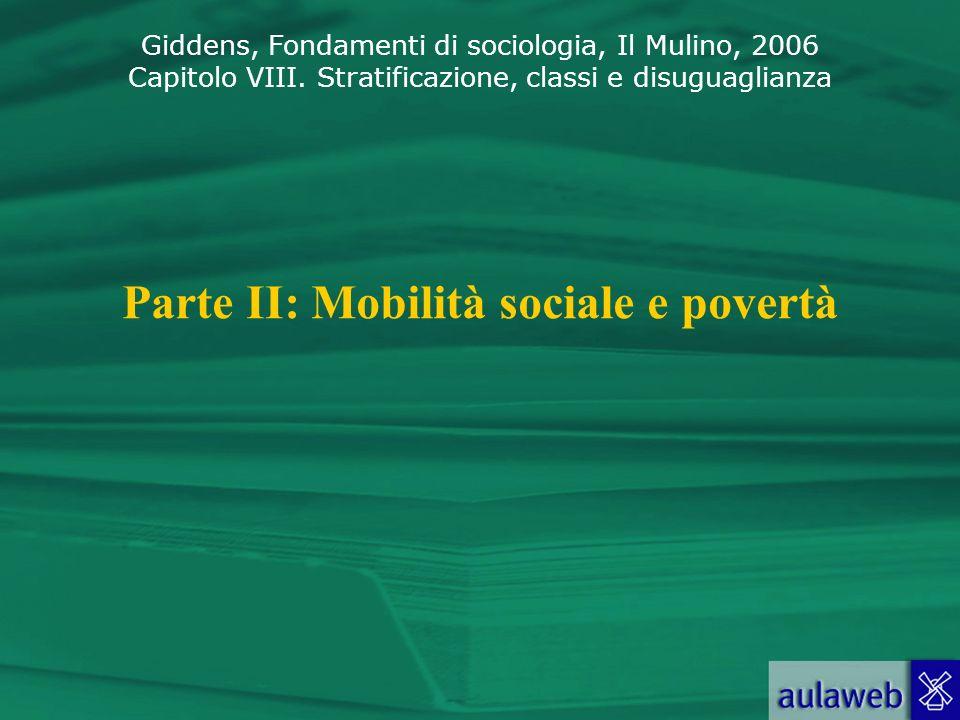 Parte II: Mobilità sociale e povertà