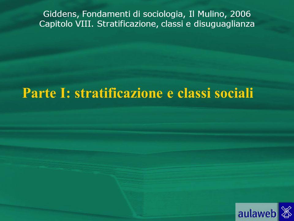 Parte I: stratificazione e classi sociali