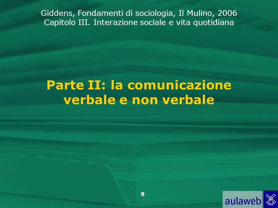 Parte II: la comunicazione verbale e non verbale