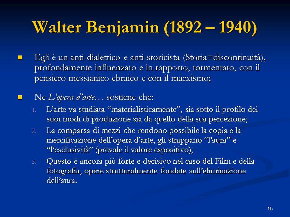 Walter Benjamin (1892 – 1940)