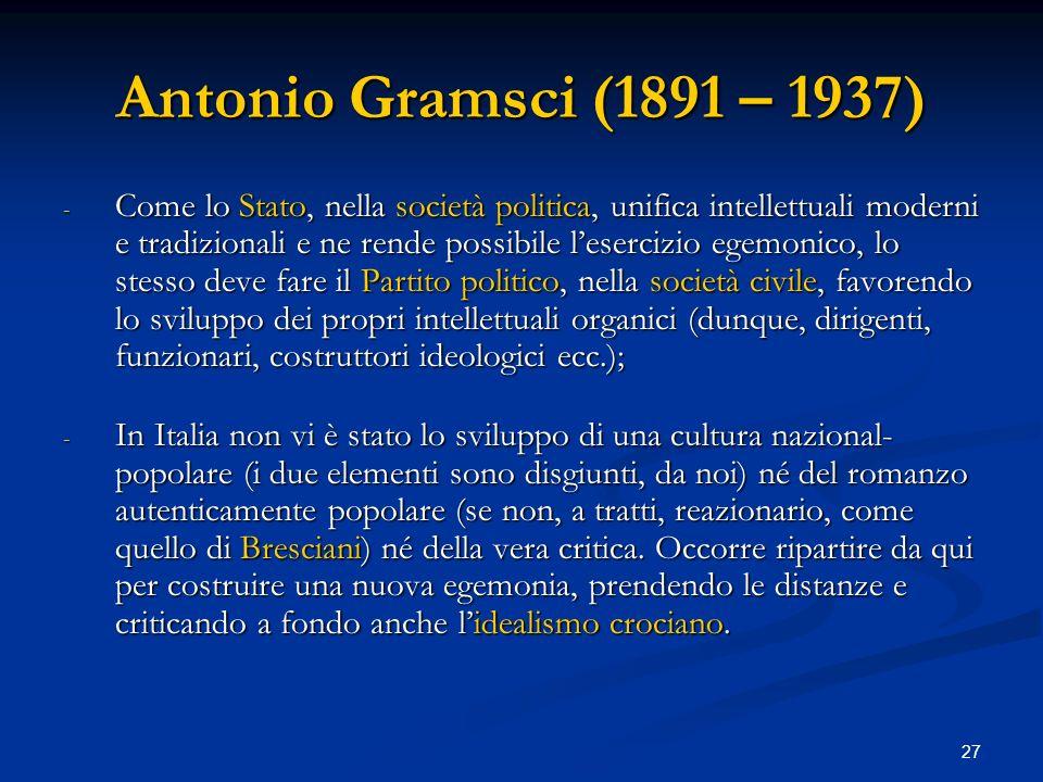 Antonio Gramsci (1891 – 1937)