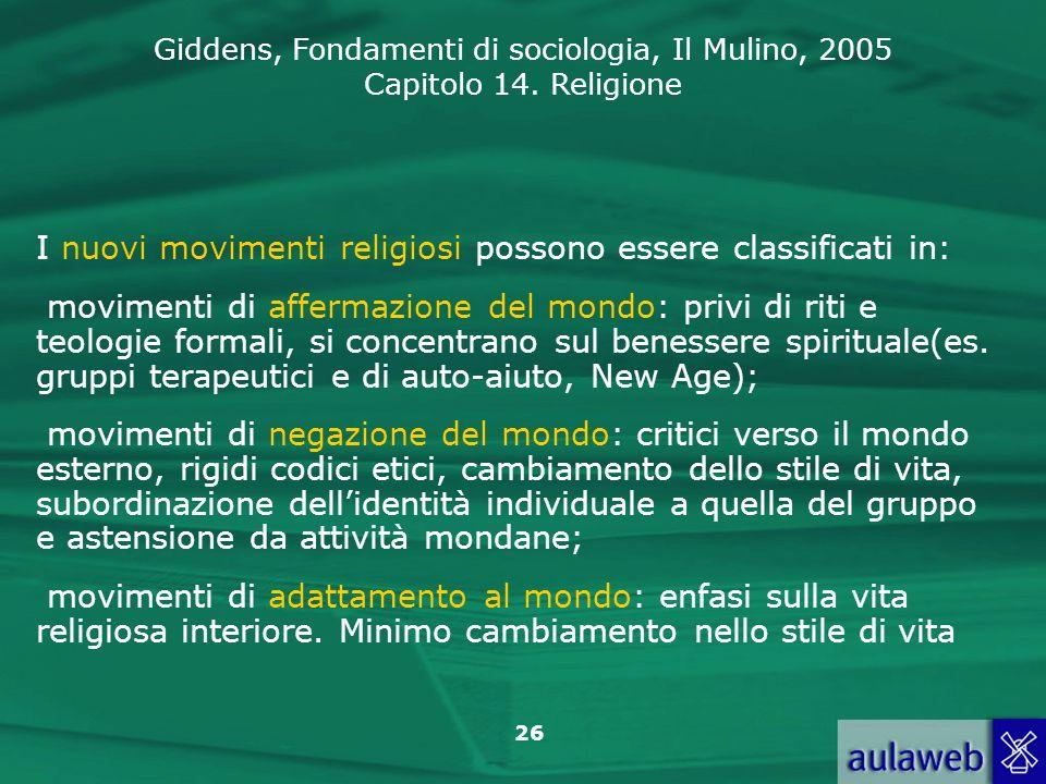 I nuovi movimenti religiosi possono essere classificati in: