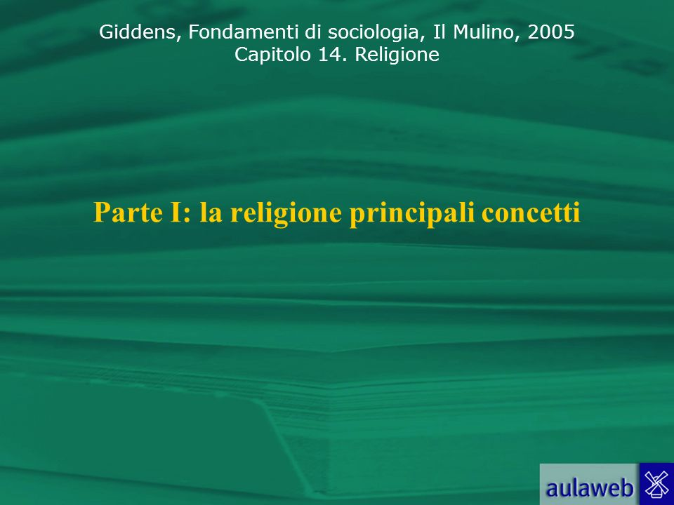 Parte I: la religione principali concetti