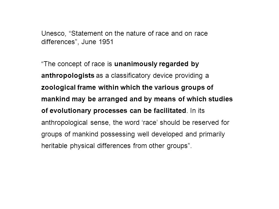 Unesco, Statement on the nature of race and on race differences , June 1951