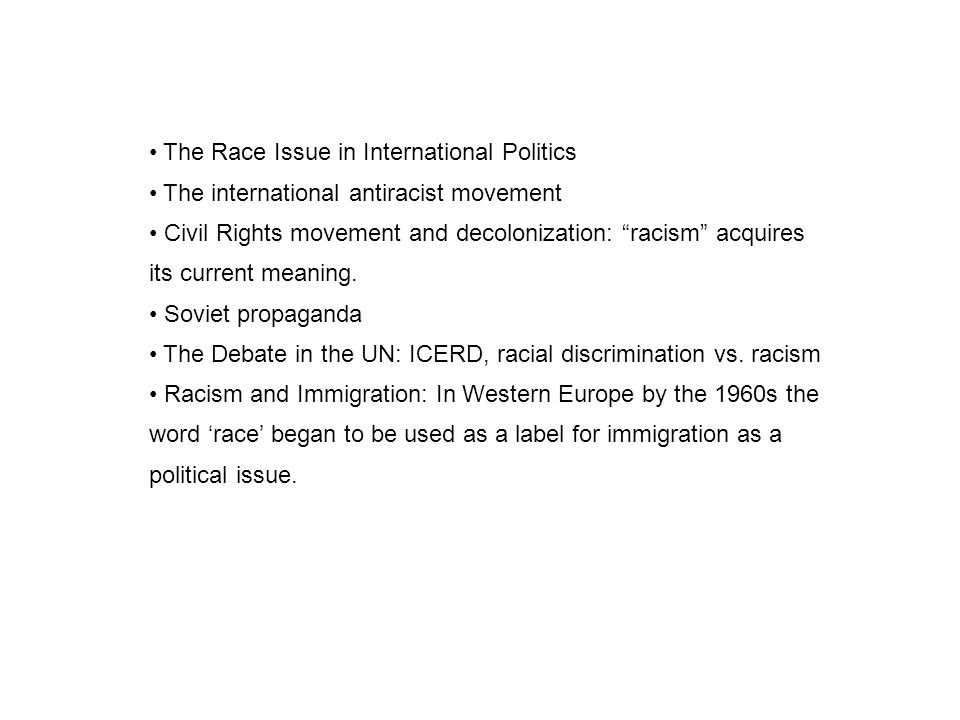 The Race Issue in International Politics