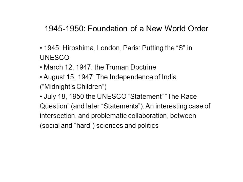1945-1950: Foundation of a New World Order
