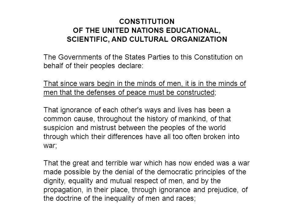 CONSTITUTION OF THE UNITED NATIONS EDUCATIONAL, SCIENTIFIC, AND CULTURAL ORGANIZATION