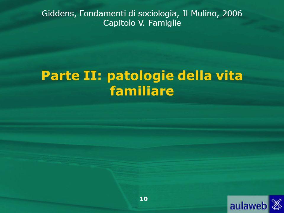 Parte II: patologie della vita familiare