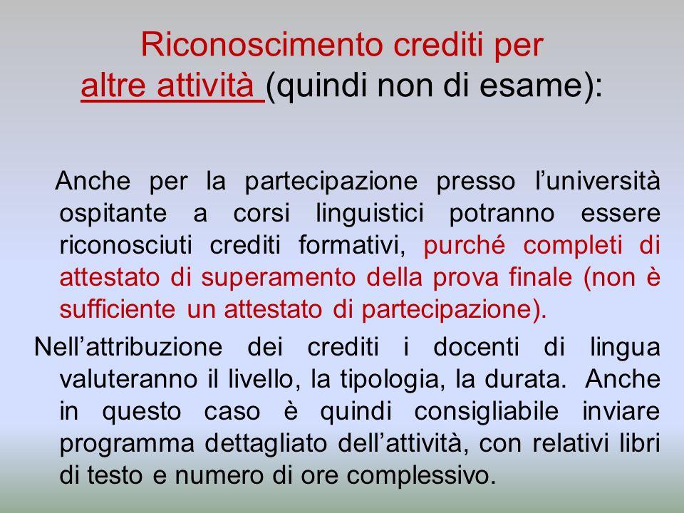 Riconoscimento crediti per altre attività (quindi non di esame):