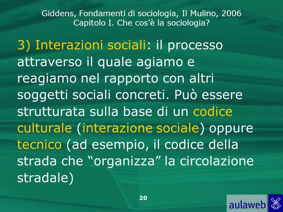 3) Interazioni sociali: il processo