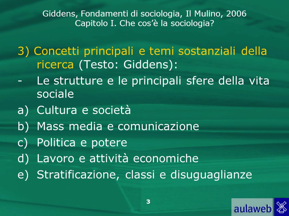 3) Concetti principali e temi sostanziali della ricerca (Testo: Giddens):