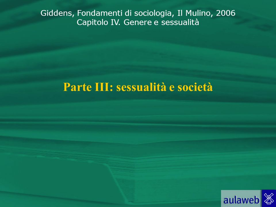 Parte III: sessualità e società