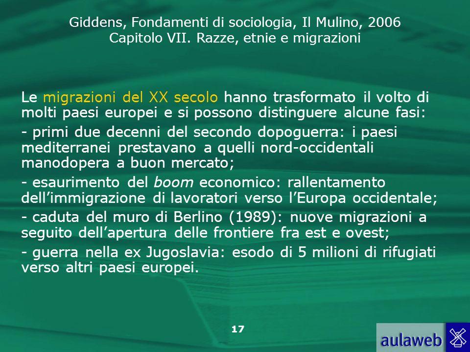 Le migrazioni del XX secolo hanno trasformato il volto di molti paesi europei e si possono distinguere alcune fasi: