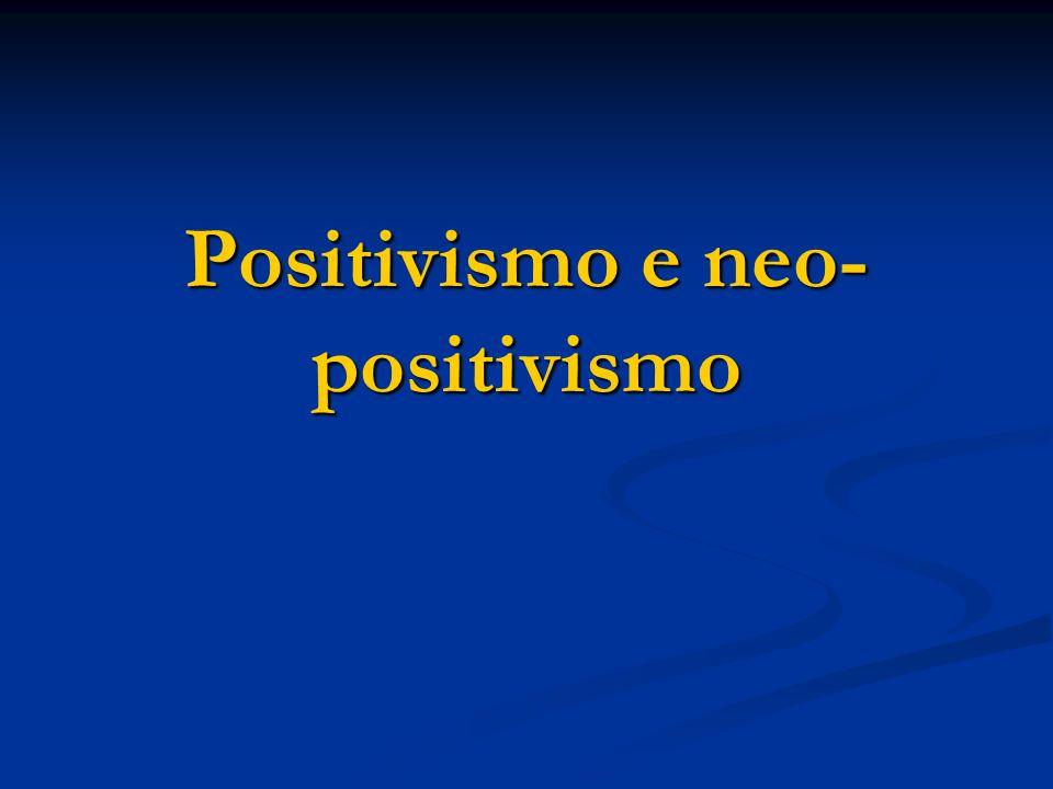 Positivismo e neo-positivismo