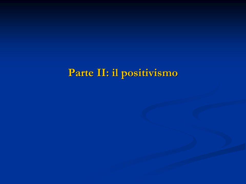Parte II: il positivismo