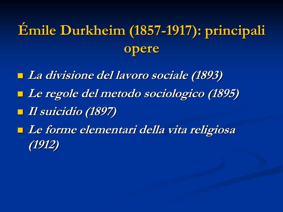 Émile Durkheim (1857-1917): principali opere