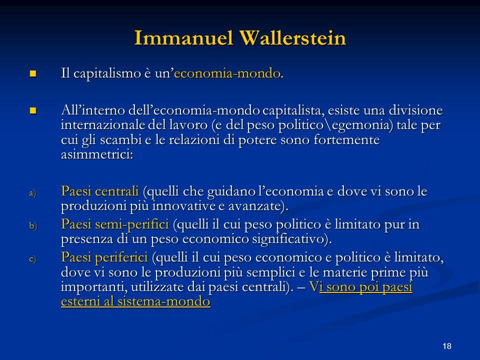 Immanuel Wallerstein Il capitalismo è un'economia-mondo.