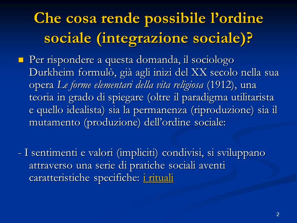 Che cosa rende possibile l'ordine sociale (integrazione sociale)