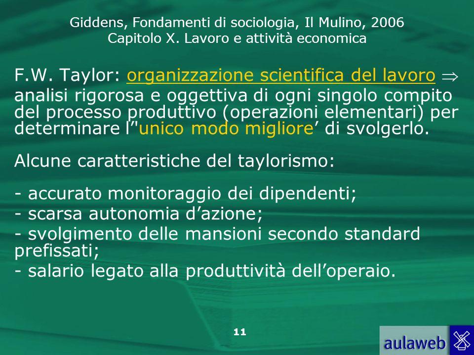 F.W. Taylor: organizzazione scientifica del lavoro 