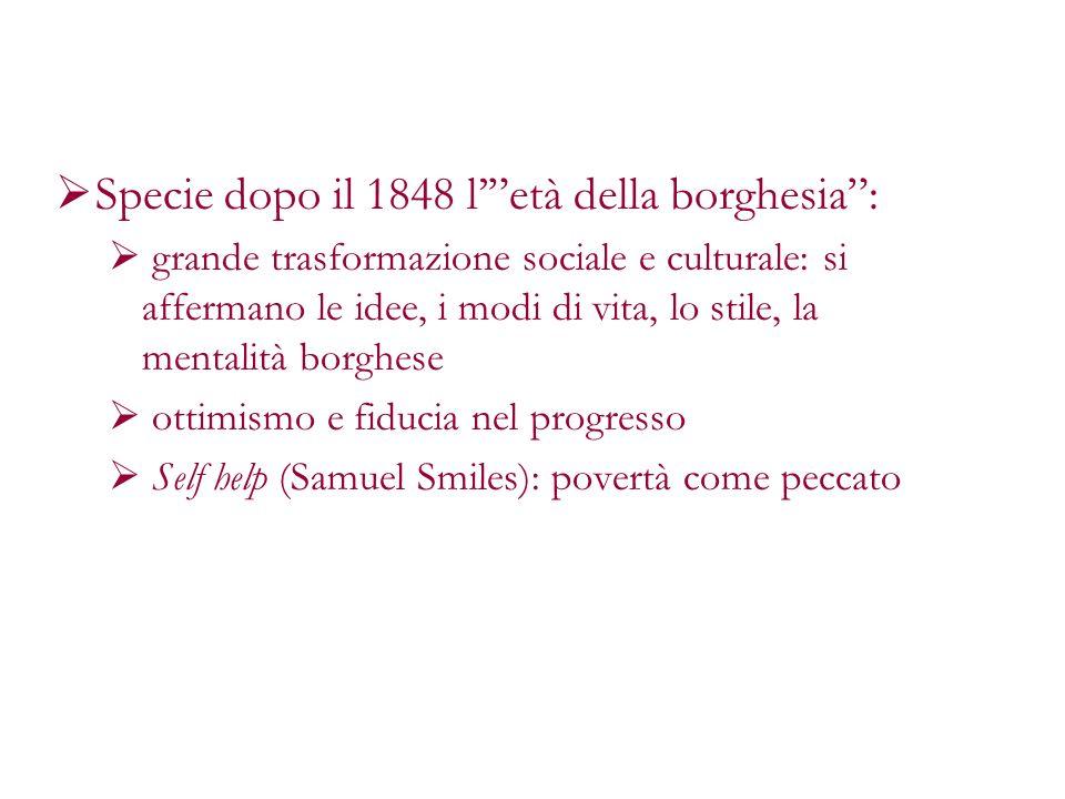 Specie dopo il 1848 l' età della borghesia :