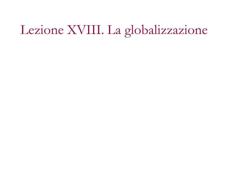 Lezione XVIII. La globalizzazione