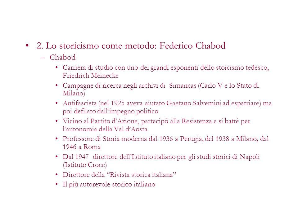 2. Lo storicismo come metodo: Federico Chabod