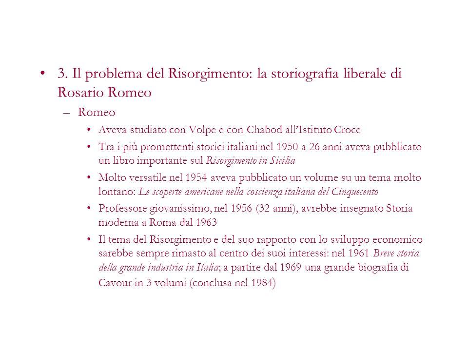 3. Il problema del Risorgimento: la storiografia liberale di Rosario Romeo
