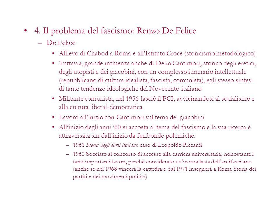 4. Il problema del fascismo: Renzo De Felice