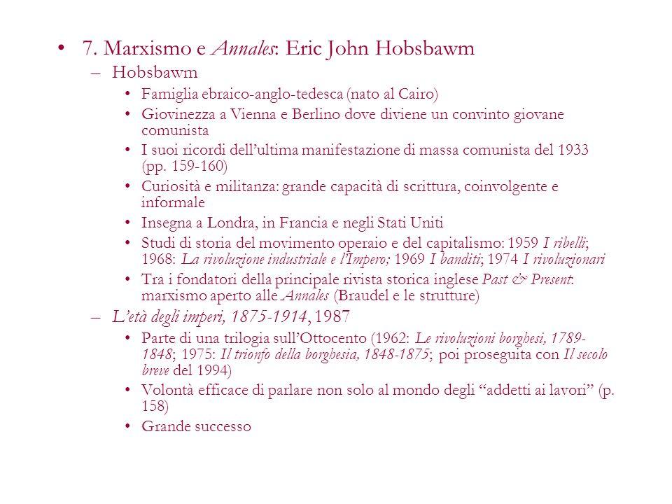 7. Marxismo e Annales: Eric John Hobsbawm