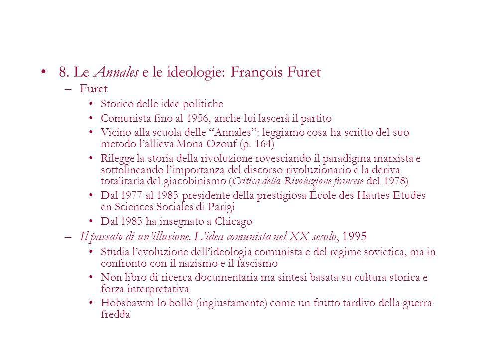 8. Le Annales e le ideologie: François Furet