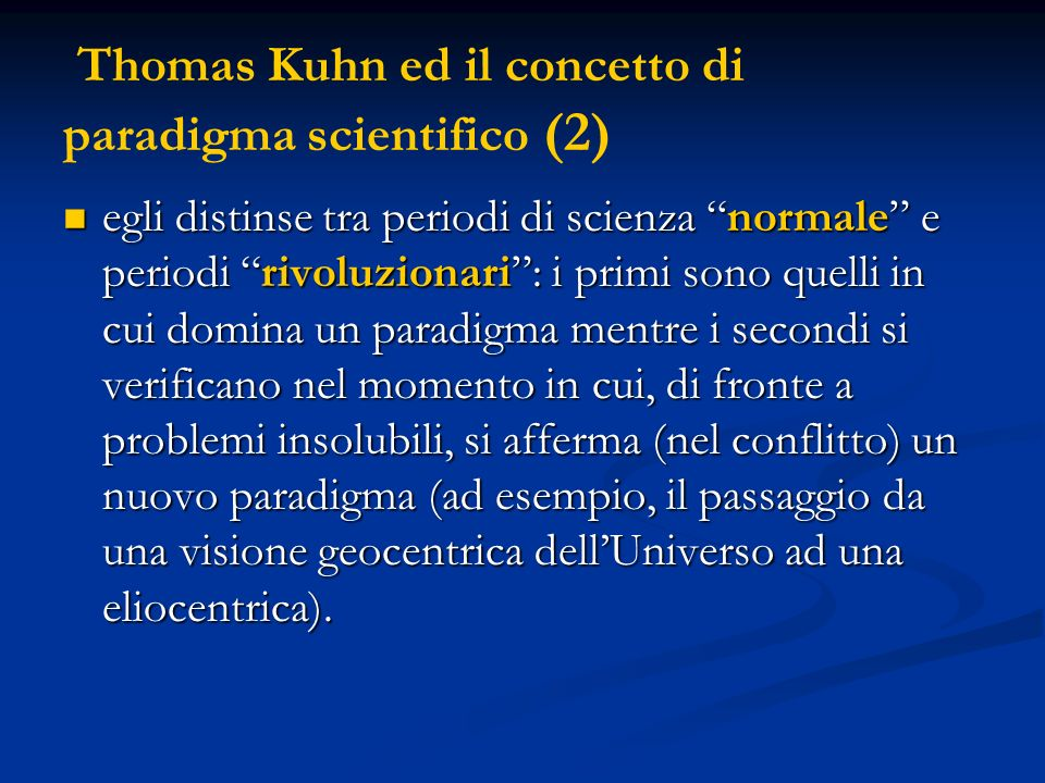 Thomas Kuhn ed il concetto di paradigma scientifico (2)