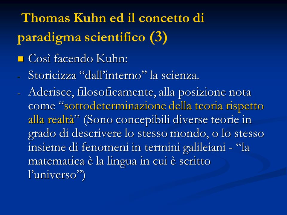 Thomas Kuhn ed il concetto di paradigma scientifico (3)
