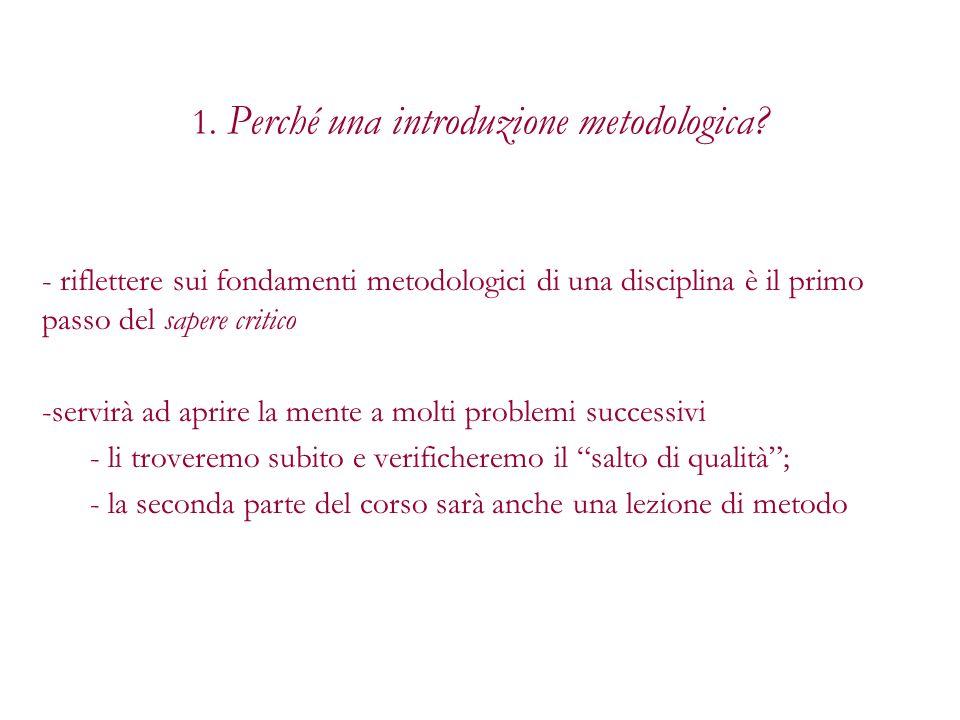 1. Perché una introduzione metodologica