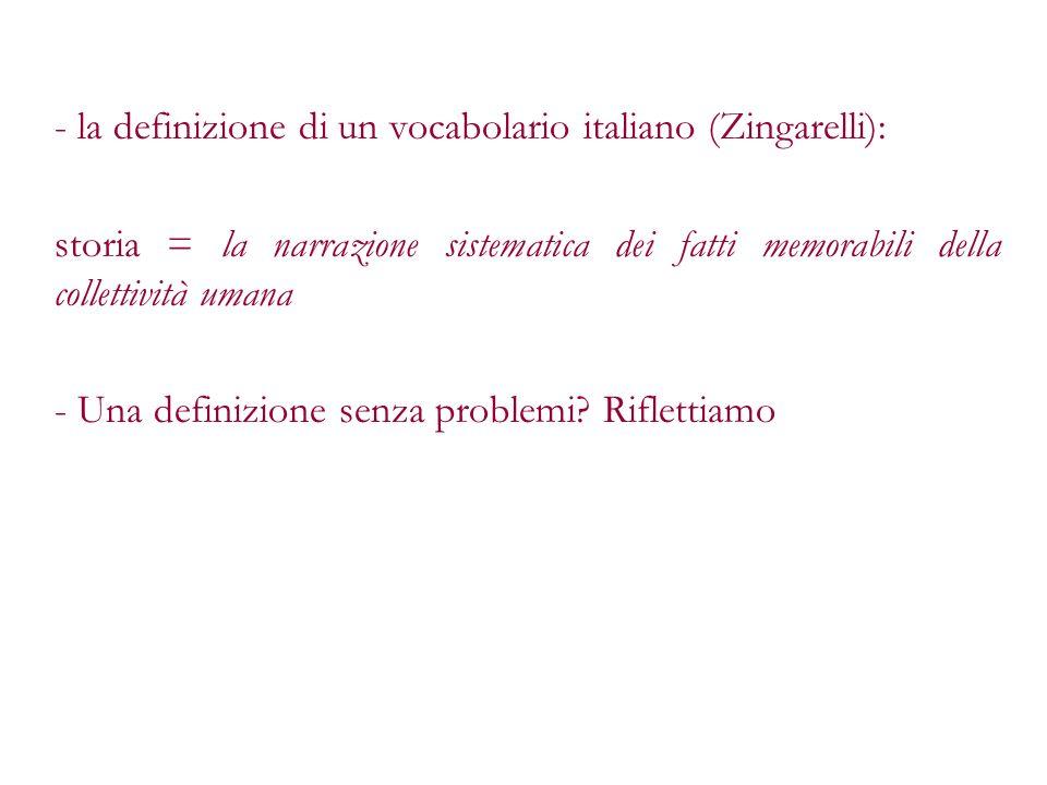 la definizione di un vocabolario italiano (Zingarelli):