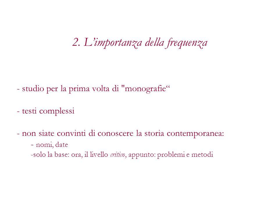 2. L'importanza della frequenza