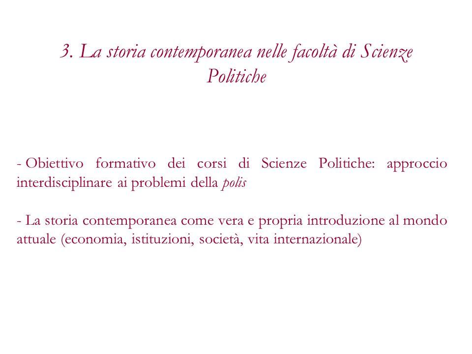 3. La storia contemporanea nelle facoltà di Scienze Politiche