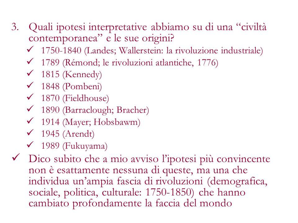 Quali ipotesi interpretative abbiamo su di una civiltà contemporanea e le sue origini