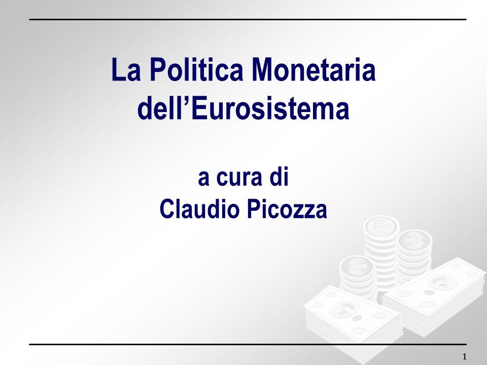 La Politica Monetaria dell'Eurosistema a cura di Claudio Picozza