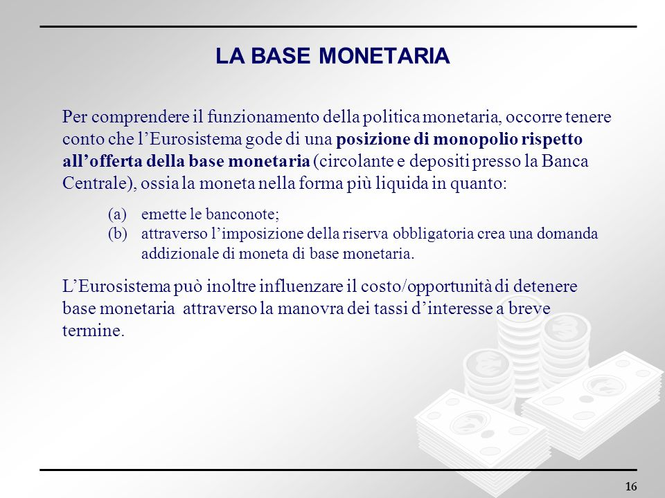 LA BASE MONETARIA